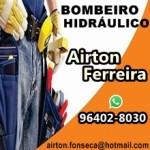AIRTON FERREIRA – Bombeiro Hidráulico – Vargem Pequena e Grande